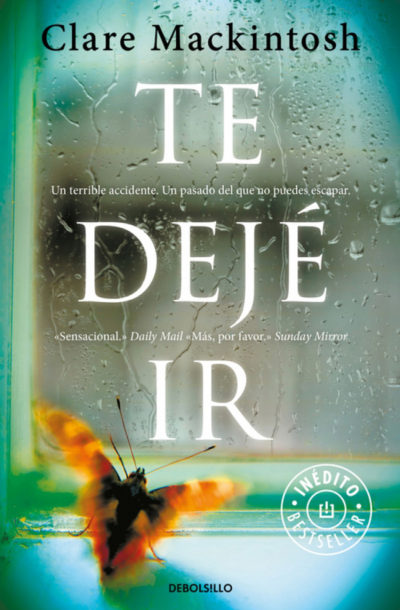 Te dejé ir - Clare Mackintosh